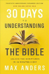 30 Days to Understanding the Bible, 30th Anniversary
