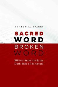 Sacred Word, Broken Word
