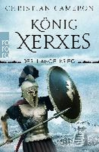 Der Lange Krieg: Koenig Xerxes