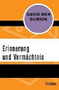 Erinnerung und Vermaechtnis