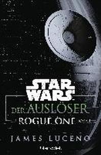 Star Wars(TM) - Der Ausloeser