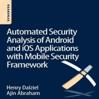 Automated Security Analysis of Android and IOS Applications with Mobile Security Framework