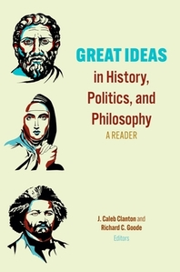 Great Ideas in History, Politics, and Philosophy
