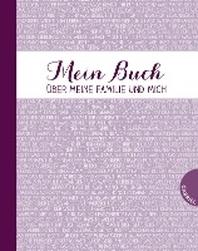 Mein Buch ueber meine Familie und mich