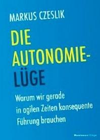 Die Autonomie-Luege