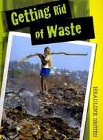Getting Rid of Waste