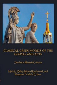 Classical Greek Models of the Gospels and Acts