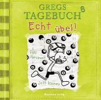Gregs Tagebuch 8 - Echt uebel!