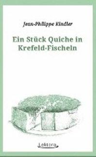 Ein Stueck Quiche in Krefeld-Fischeln