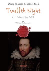 십이야(十二夜) : Twelfth Night (5대 희극-영어 원서)