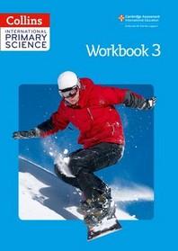 Collins International Primary Science - Workbook 3