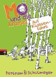 Mo und die Kruemel 02 - Auf Klassenfahrt