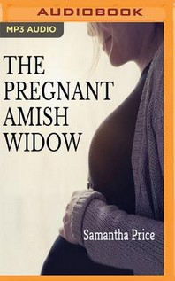The Pregnant Amish Widow