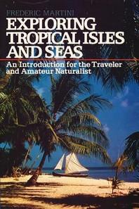 Exploring Tropical Isles and Seas
