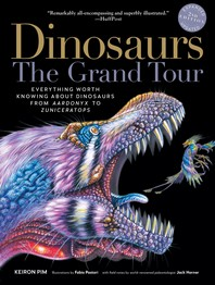 Dinosaurs--The Grand Tour, Second Edition