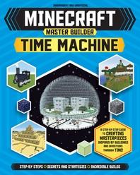 Minecraft Master Builder Time Machine (Independent & Unofficial)