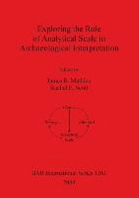 Exploring the Role of Analytical Scale in Archaeological Interpretation
