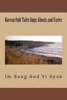 Korean Folk Tales Imps, Ghosts and Faries
