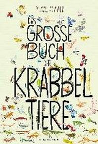 Das grosse Buch der Krabbeltiere