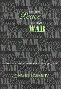 Liberal Peace, Liberal War