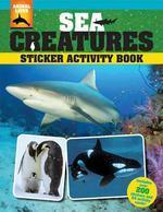 Sea Creatures Sticker Activity Book [With Over 200 Stickers and Activity Cards]