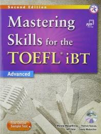 MASTERING SKILLS FOR THE TOEFL IBT(ADVANCED)
