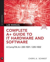 Complete A+ Guide to It Hardware and Software Lab Manual