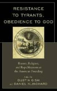 Resistance to Tyrants, Obedience to God