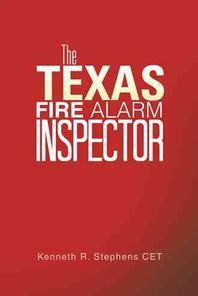 The Texas Fire Alarm Inspector