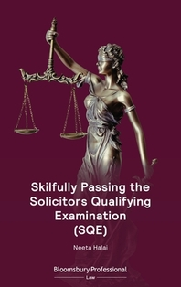 Skilfully Passing the Solicitors Qualifying Examination (Sqe)