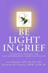 Be Light in Grief