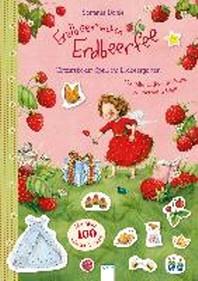 Erdbeerinchen Erdbeerfee. Glitzersticker-Spass im Erdbeergarten