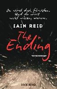 The Ending - Du wirst dich fuerchten. Und du wirst nicht wissen, warum