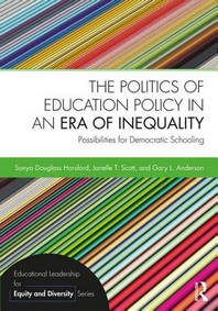 The Politics of Education Policy in an Era of Inequality