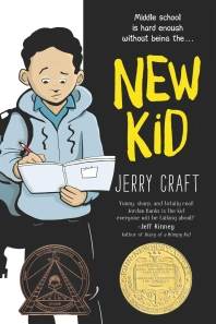 New Kid (2020 Newbery Medal Winner)
