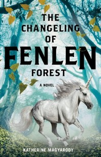 The Changeling of Fenlen Forest