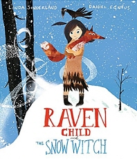 Raven Child and the Snow-Witch