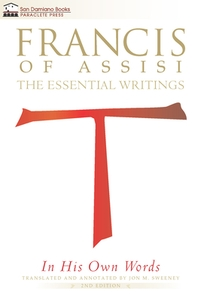 Francis of Assisi in His Own Words
