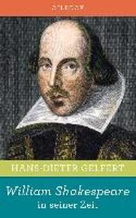 William Shakespeare in seiner Zeit