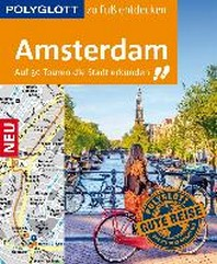 POLYGLOTT Reisefuehrer Amsterdam zu Fuss entdecken