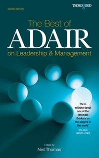 The Best of Adair on Leadership & Management