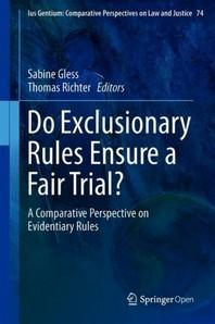 Do Exclusionary Rules Ensure a Fair Trial?