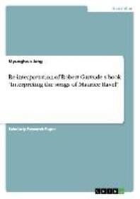 Re-interpretation of Robert Gartside's book Interpreting the songs of Maurice Ravel