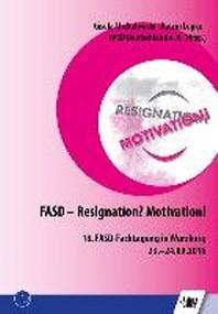 FASD - Resignation? Motivation!