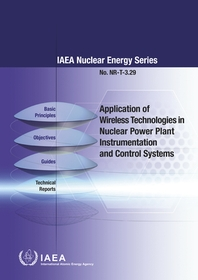 Application of Wireless Technologies in Nuclear Power Plant Instrumentation and Control Systems