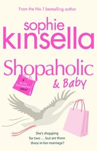 Shopaholic & Baby  (Shopaholic Book 5)