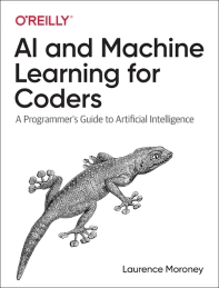 AI and Machine Learning for Coders