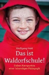 Das ist Waldorfschule
