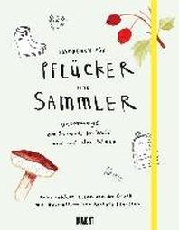 Handbuch fuer Pfluecker und Sammler