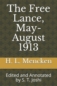 The Free Lance, May-August 1913